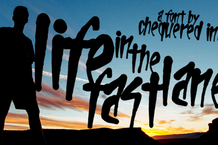 Life In The Fast Lane Font