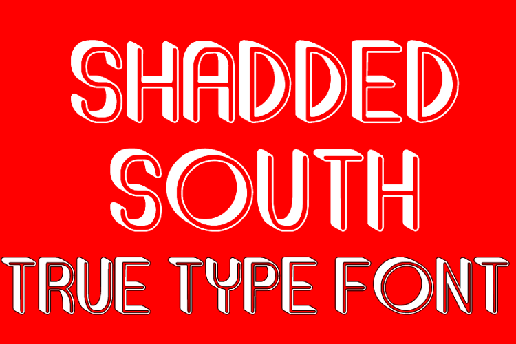 Shadded South Font