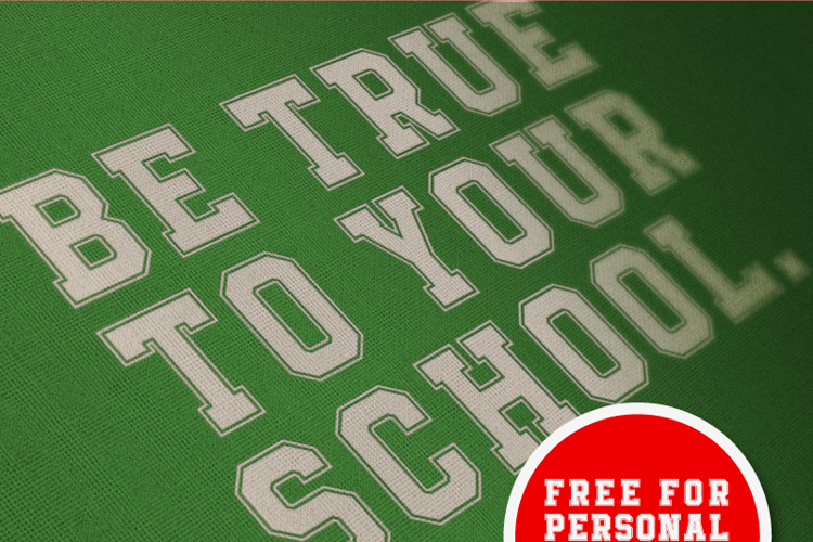 Be True To Your School Font