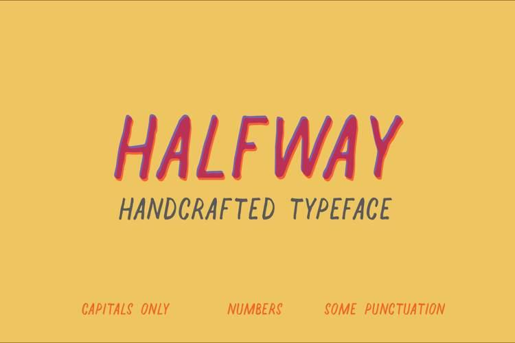 Halfway Font