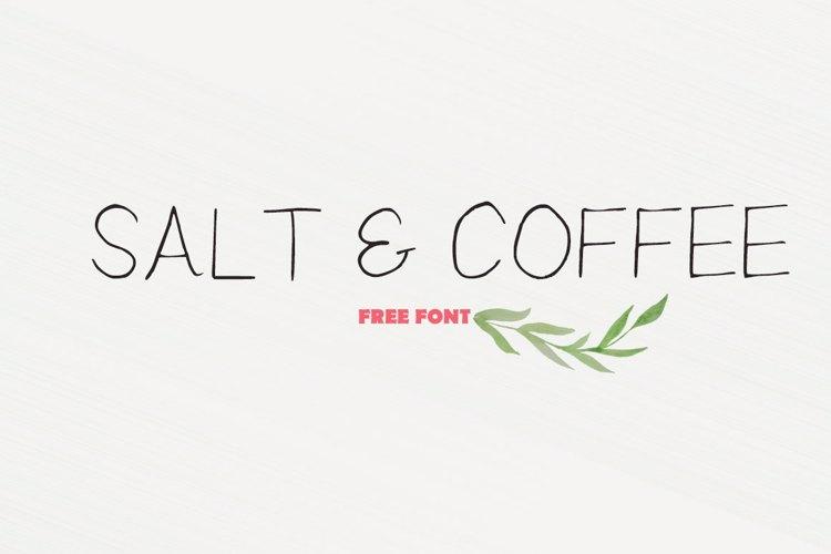 Salt And Coffee Font