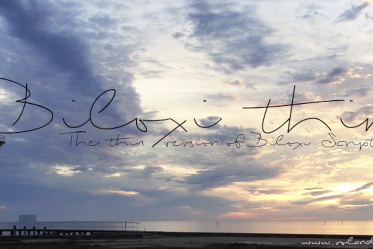 Biloxi Thin Font