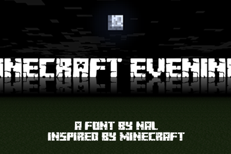 Minecraft Evenings Font