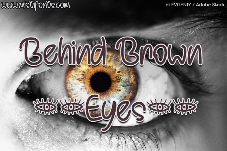 Behind Brown Eyes Font