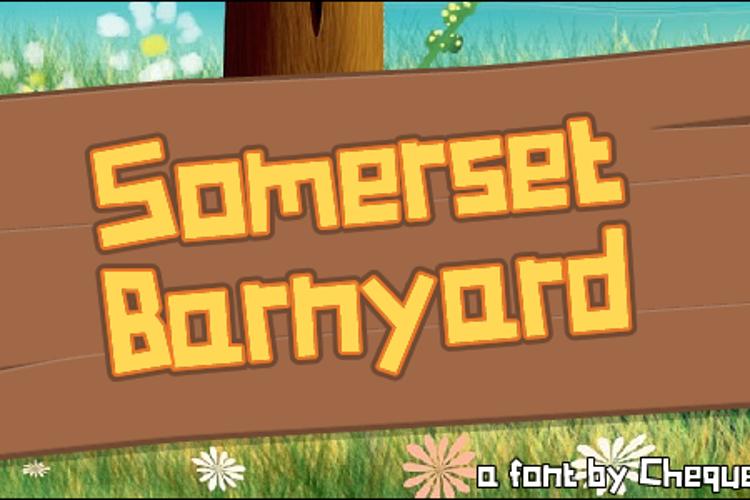 Somerset Barnyard Font