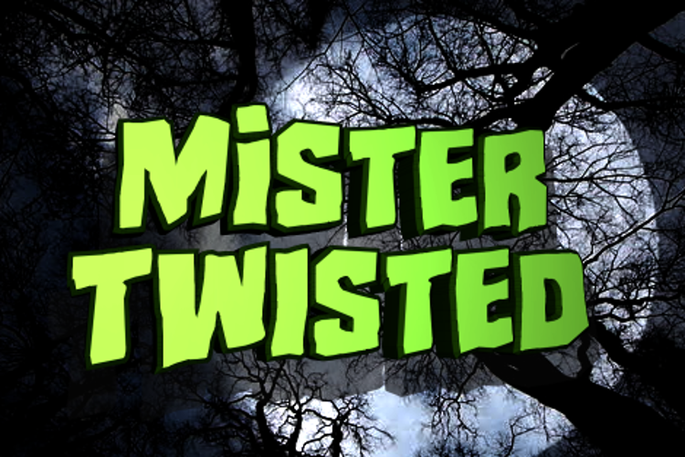 Mister Twisted Font