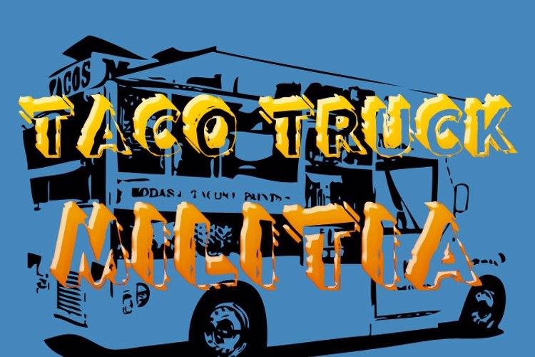 Taco Truck Militia Font
