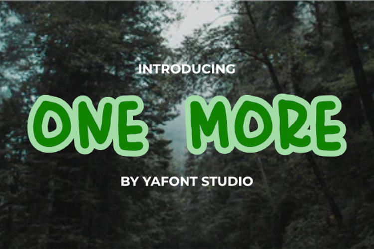 ONE MORE Font