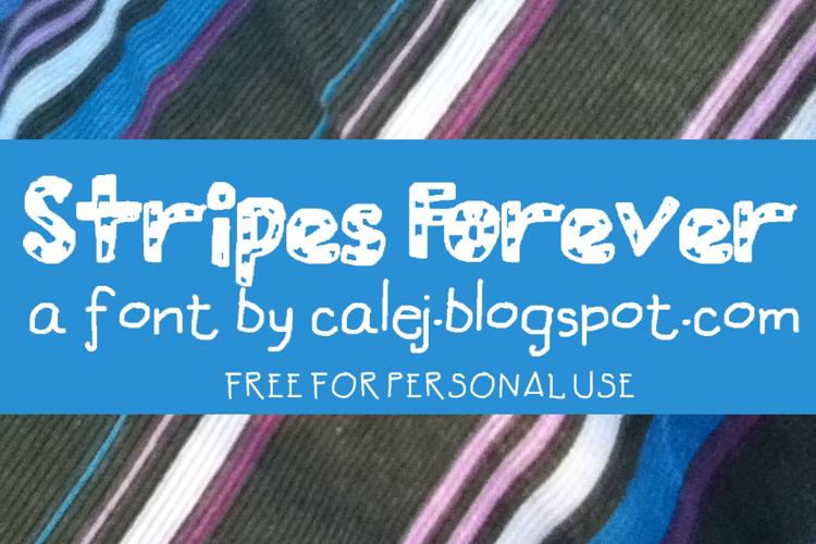 Stripes Forever Font