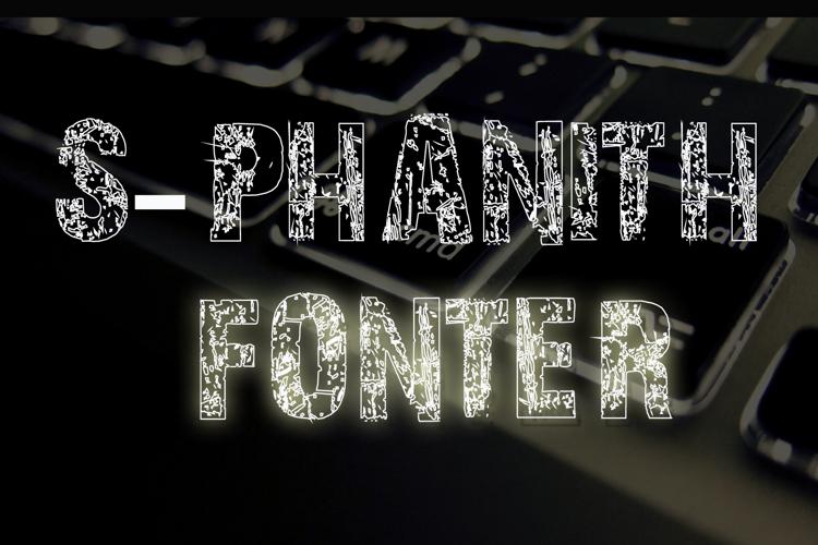 S-PHANITH FONTER WW Font