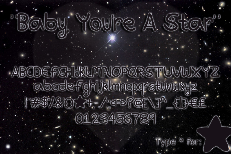 Baby, You're A Star Font