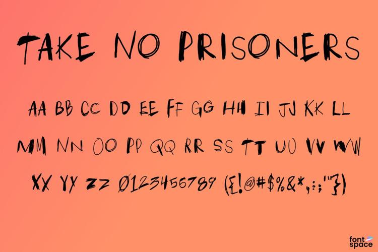 Take No Prisoners Font