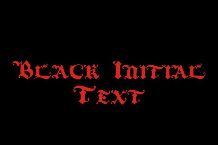 Black Initial Text Font