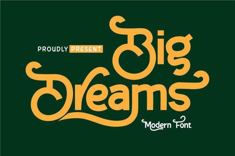Big Dreams Font