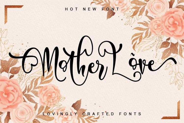 Mother Love Font