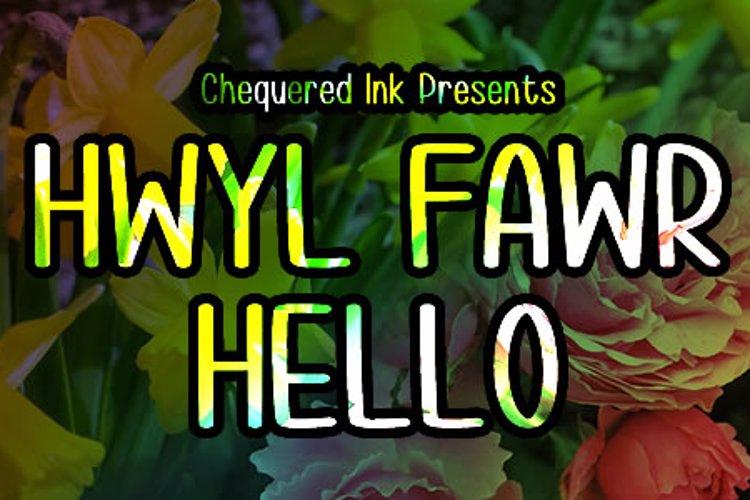 Hwyl fawr Hello Font