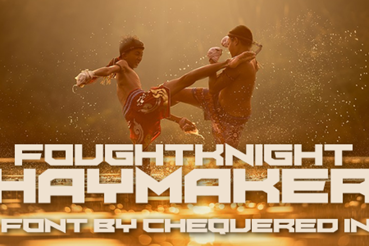 FoughtKnight Haymaker Font