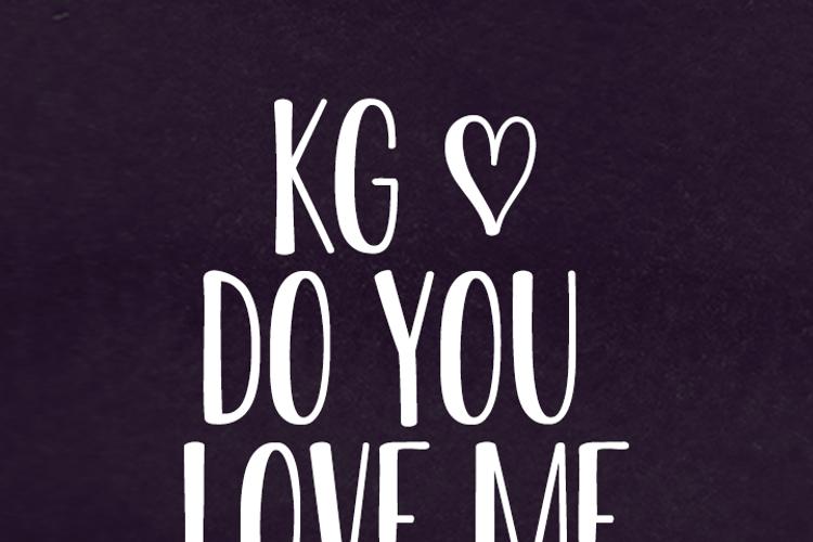 KG Do You Love Me Font