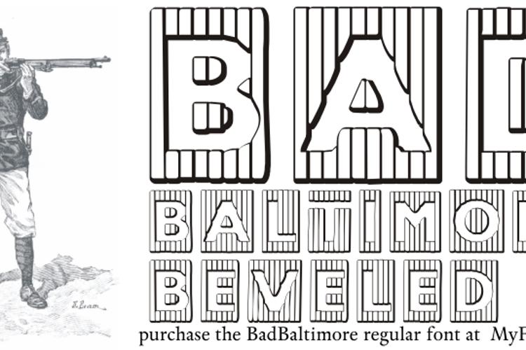 BadBaltimore Beveled Font