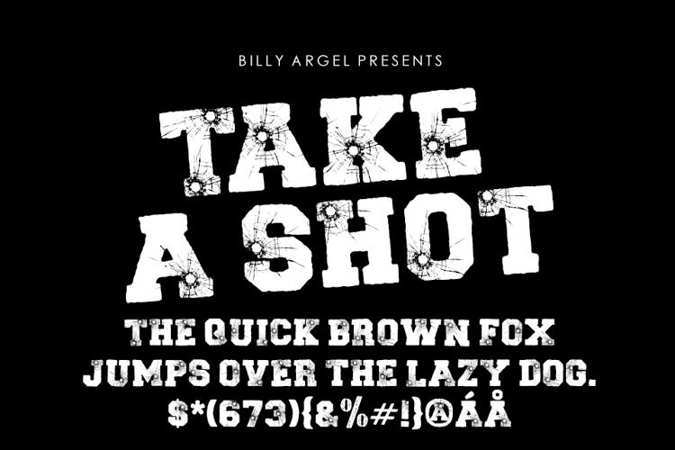 TAKE A SHOT Font