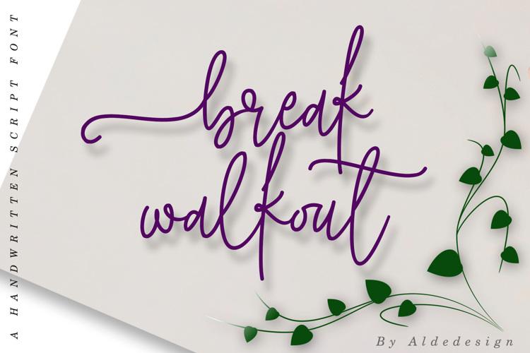 break walkout Font