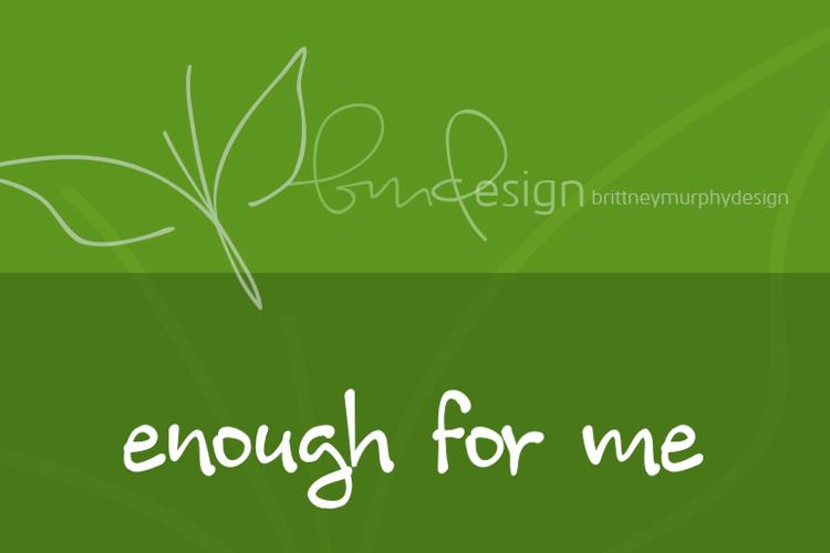 enough for me Font