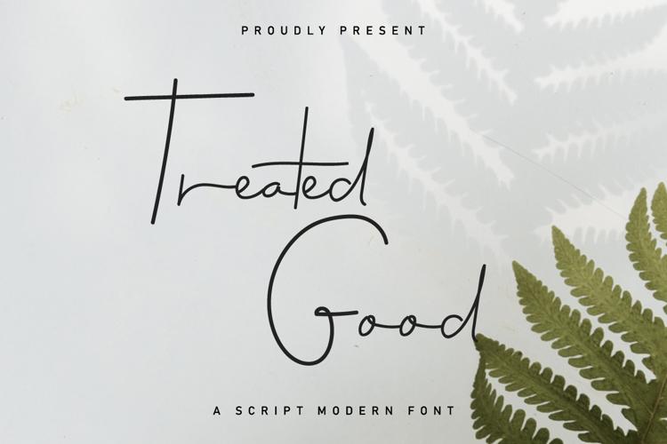 Treated Good Font