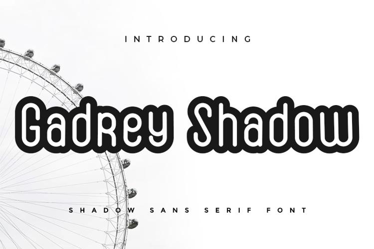 Gadrey Shadow Font