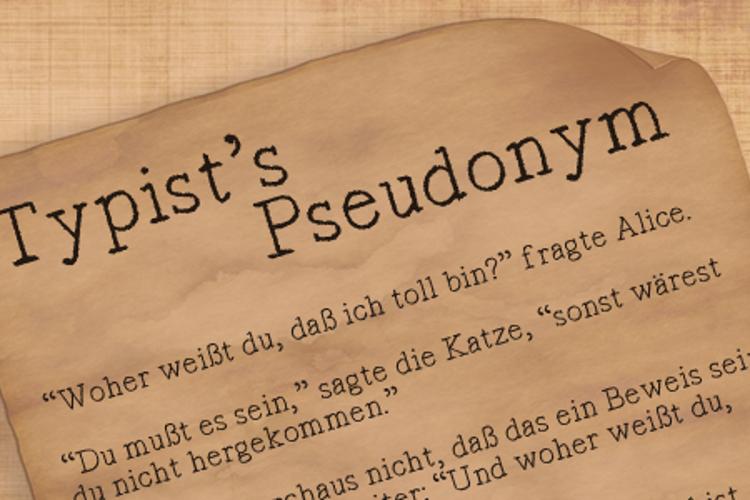 Typist's Pseudonym Font