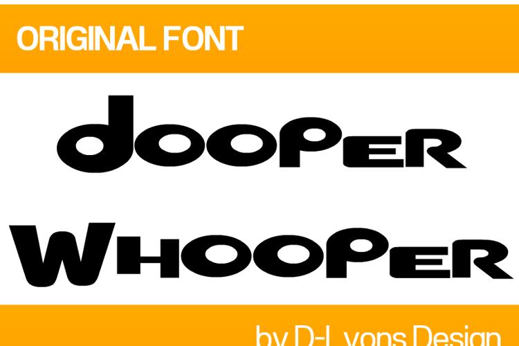 Dooper Whooper Font