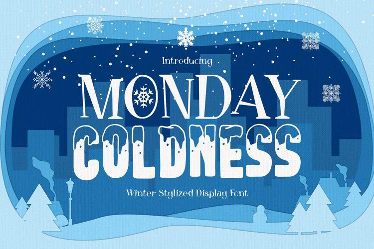 Monday coldness Font