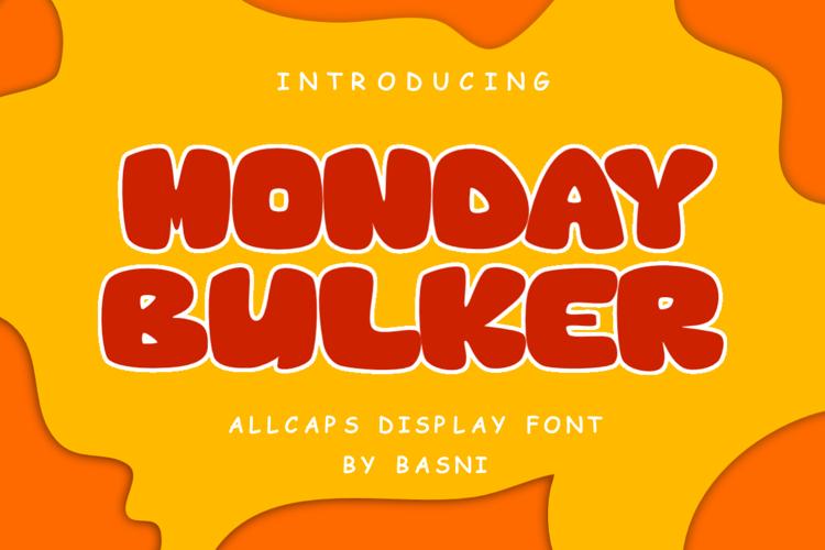 Monday Bulkers Font