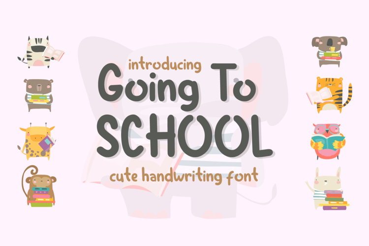 Going to School Font