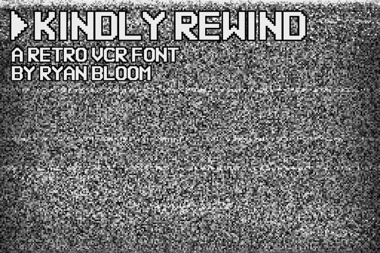 Kindly Rewind Font