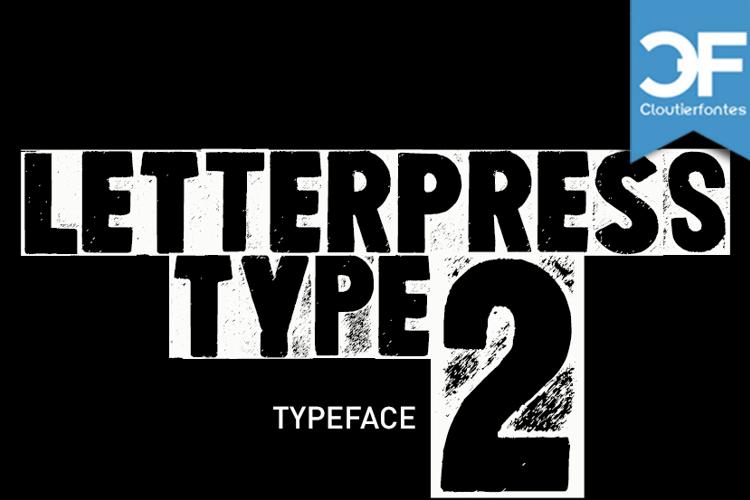 Letterpress Type Two Font