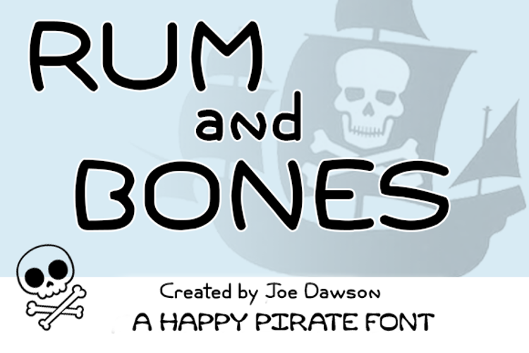 Rum and Bones Font