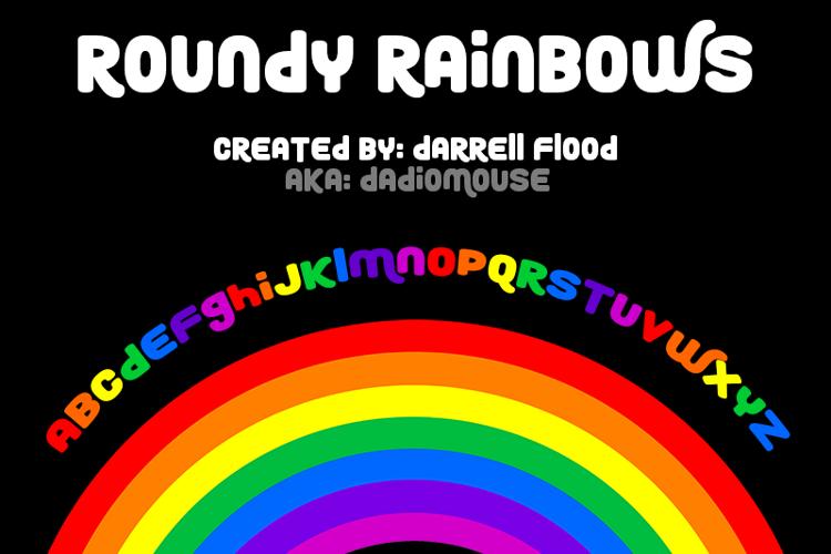 Roundy Rainbows Font