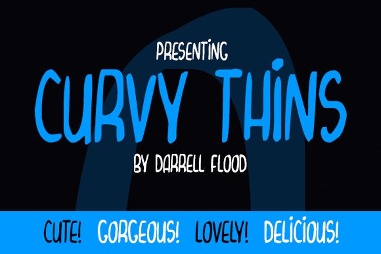 Curvy Thins Font