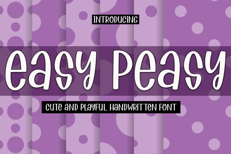 Easy Peasy Font
