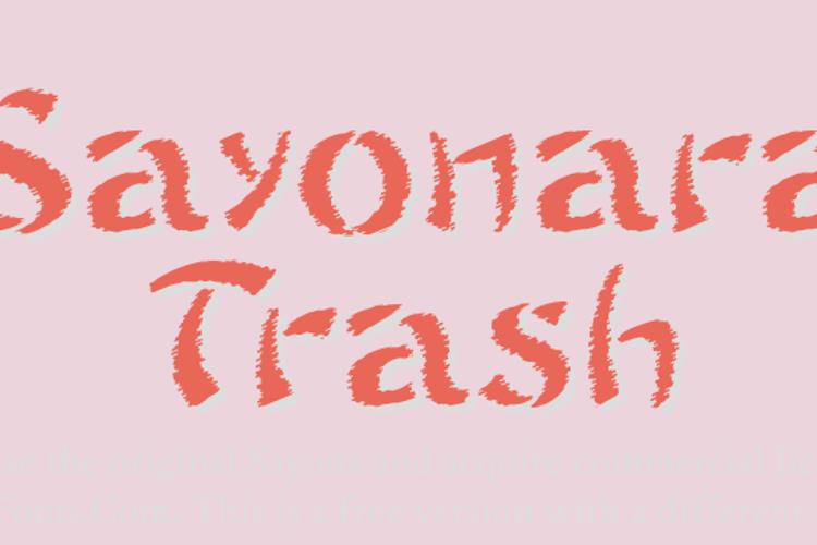 Sayonara Trash Free Font