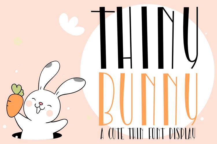 Thiny Bunny Font