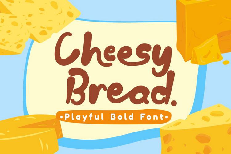 Cheesy Bread Font