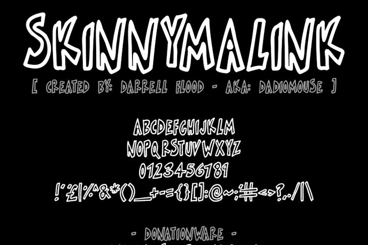 Skinnymalink Font