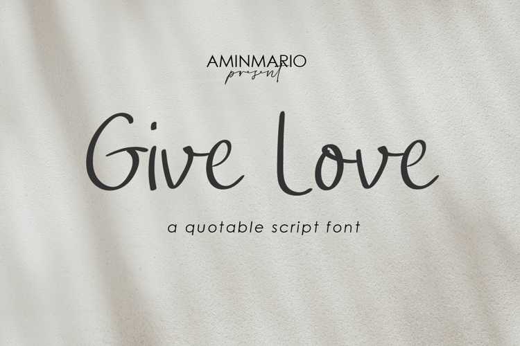 Give Love Font