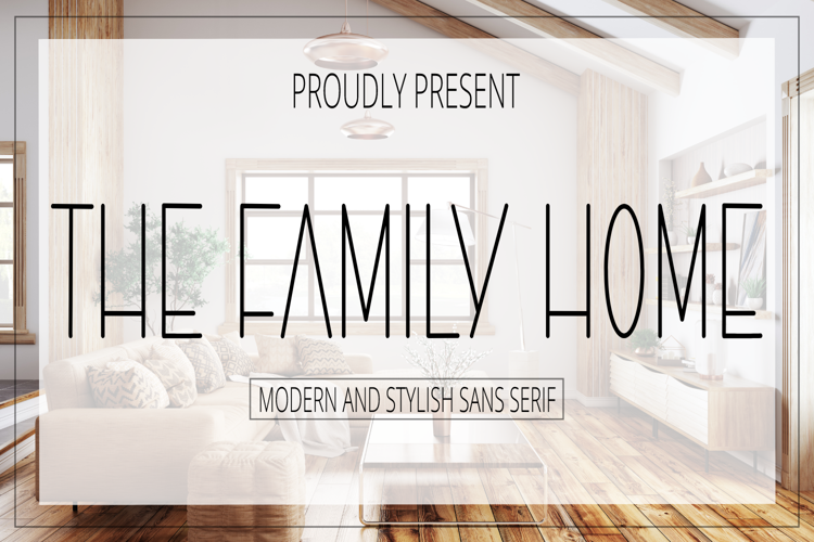 The Family Home Font