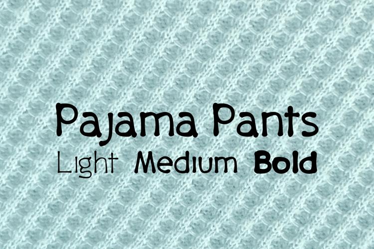 Pajama Pants Font
