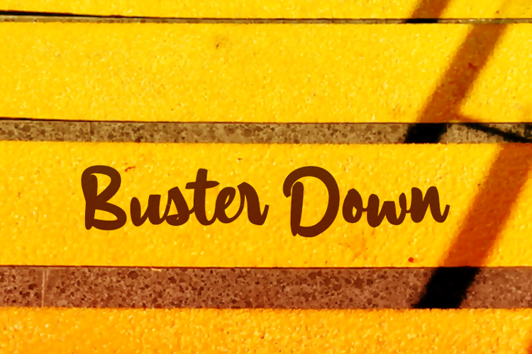 a Buster Down Font