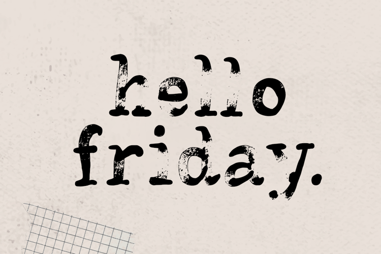 Hello Friday Vector Font