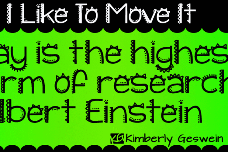 KG I Like To Move It Font