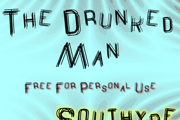 The Drunked Man St Font